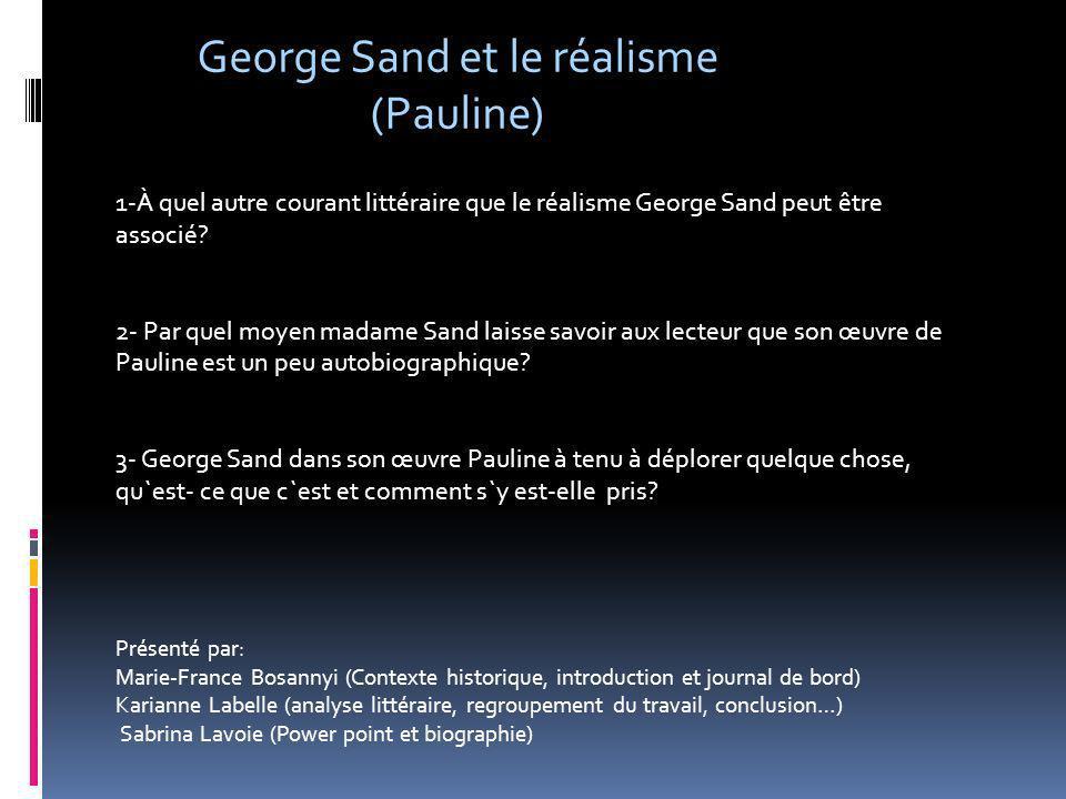 George Sand et le réalisme (Pauline)