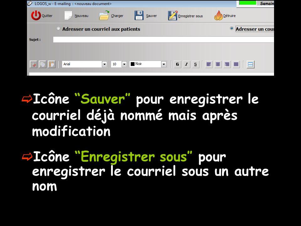 Icône Sauver″ pour enregistrer le courriel déjà nommé mais après modification