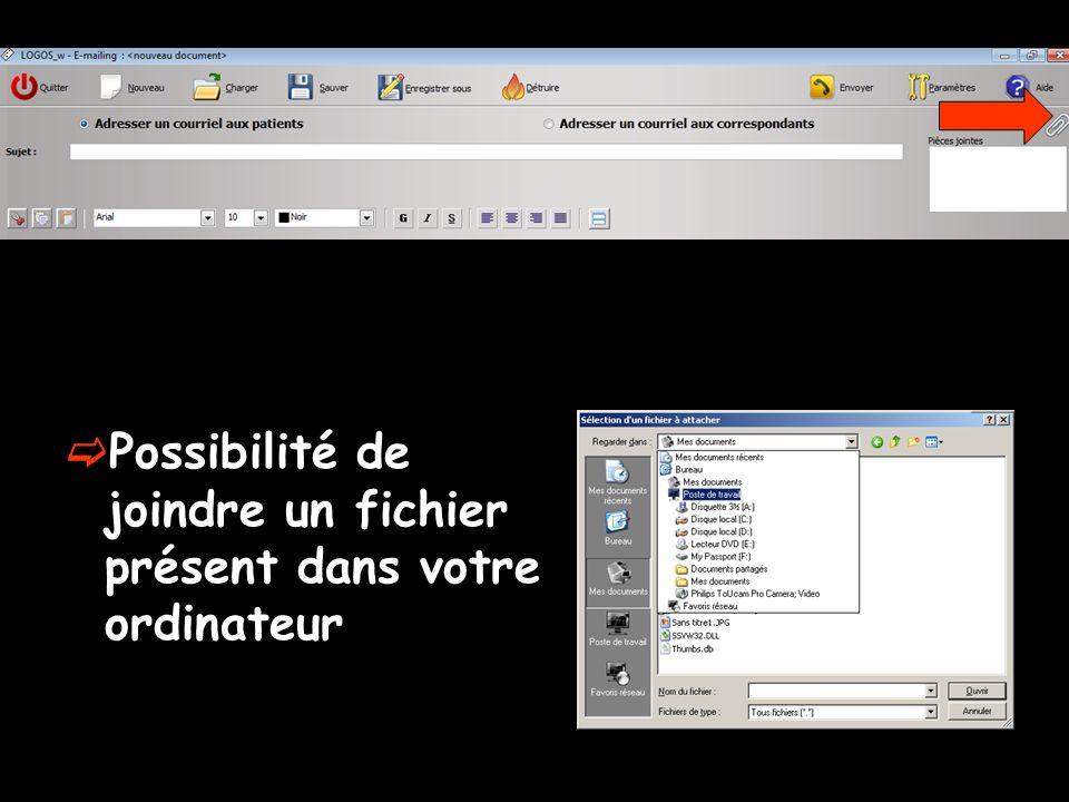 Possibilité de joindre un fichier présent dans votre ordinateur