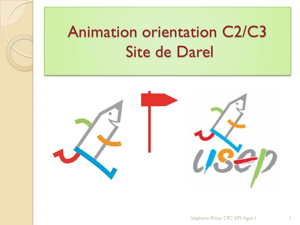 Animation orientation C2/C3 Site de Darel