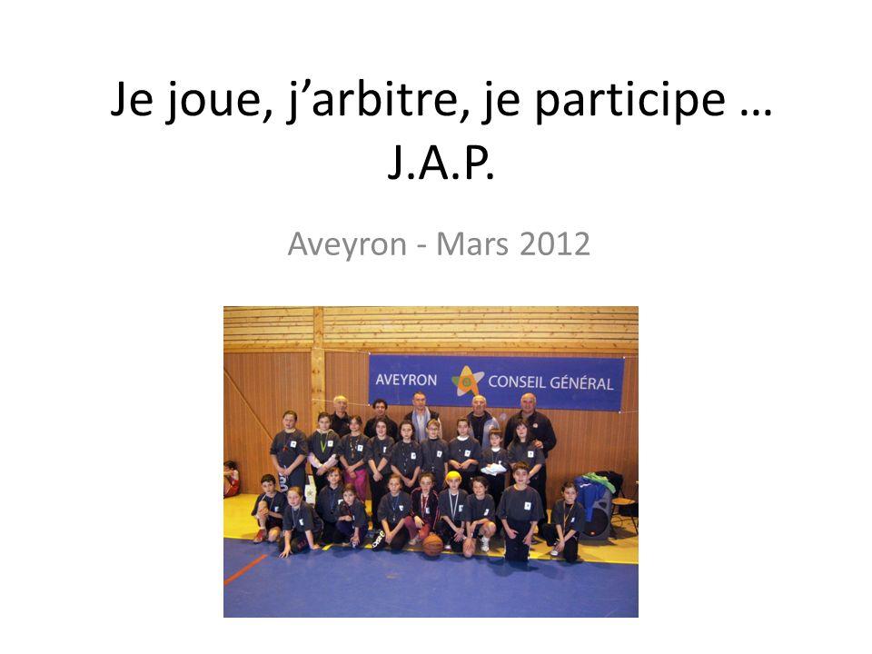 Je joue, j'arbitre, je participe … J.A.P.