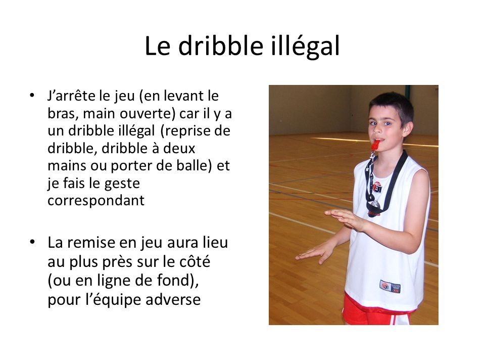 Le dribble illégal
