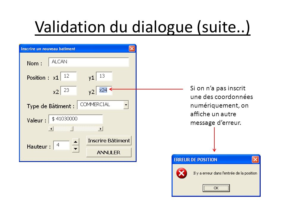 Validation du dialogue (suite..)