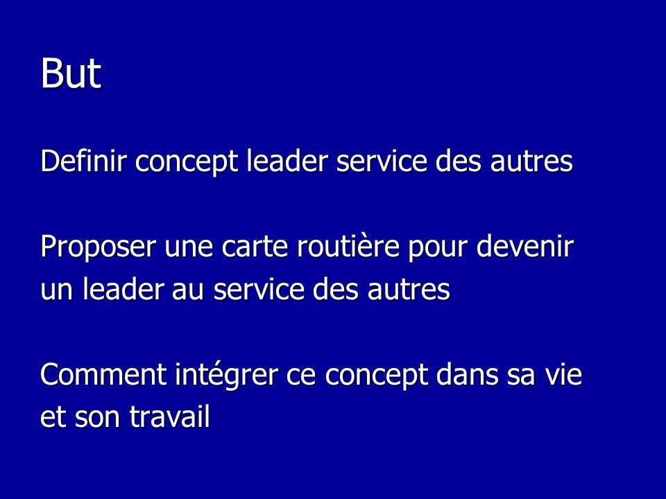 But Definir concept leader service des autres