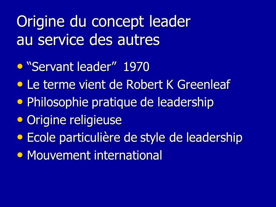Origine du concept leader au service des autres