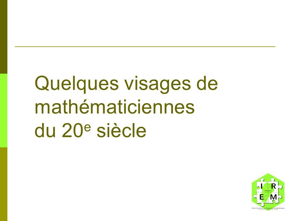 Quelques visages de mathématiciennes du 20e siècle