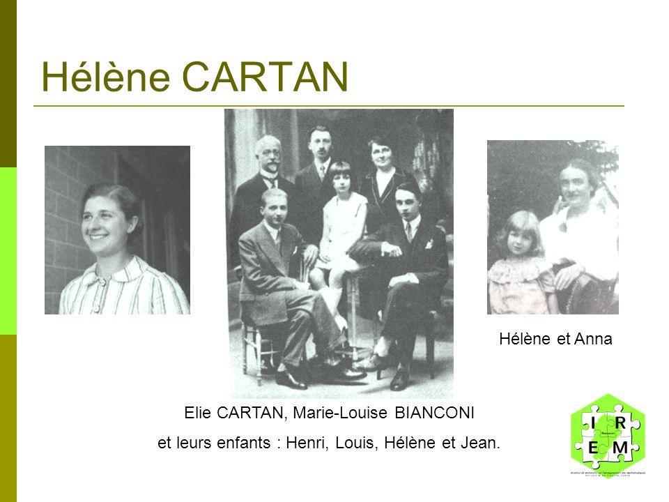 Hélène CARTAN Hélène et Anna Elie CARTAN, Marie-Louise BIANCONI