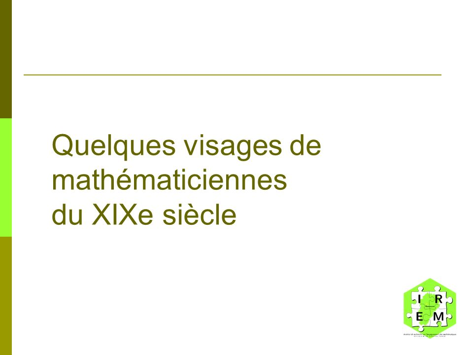 Quelques visages de mathématiciennes du XIXe siècle