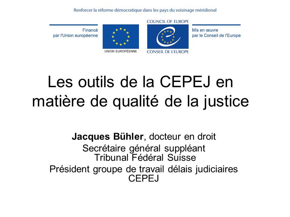 Les outils de la CEPEJ en matière de qualité de la justice
