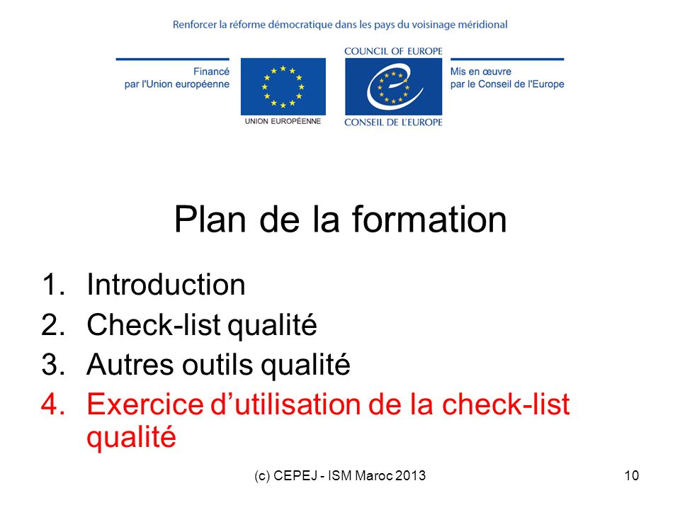 Plan de la formation Introduction Check-list qualité
