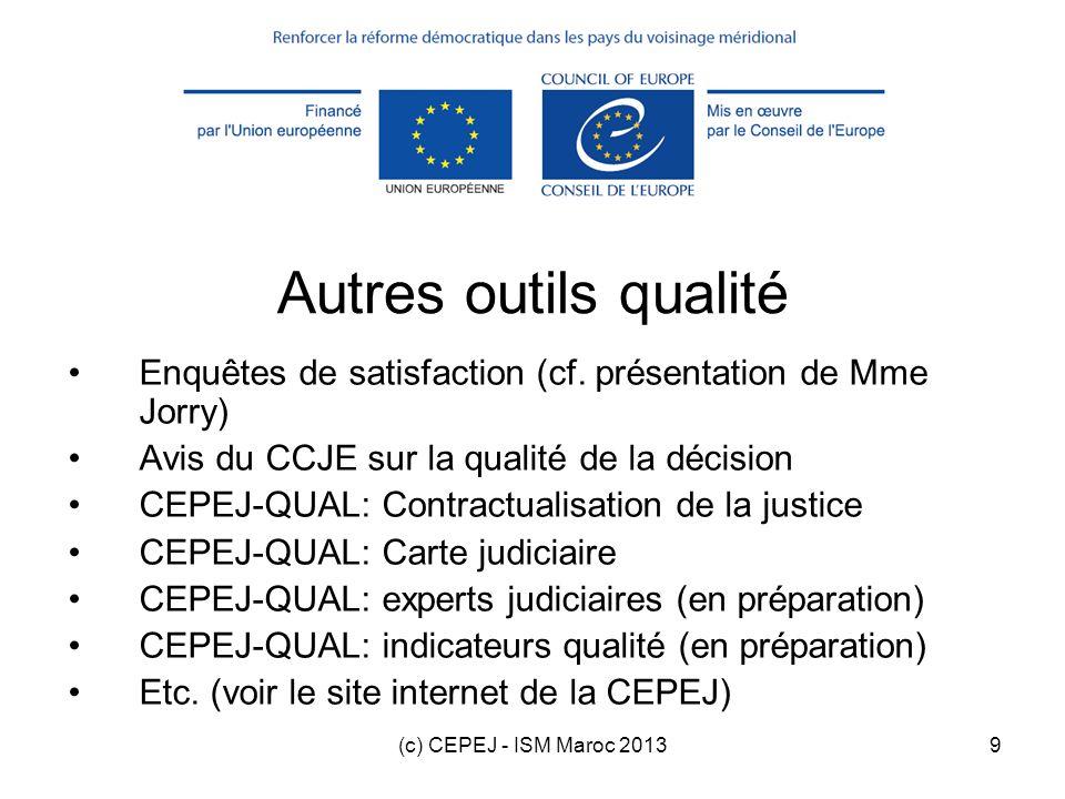 Autres outils qualité Enquêtes de satisfaction (cf. présentation de Mme Jorry) Avis du CCJE sur la qualité de la décision.