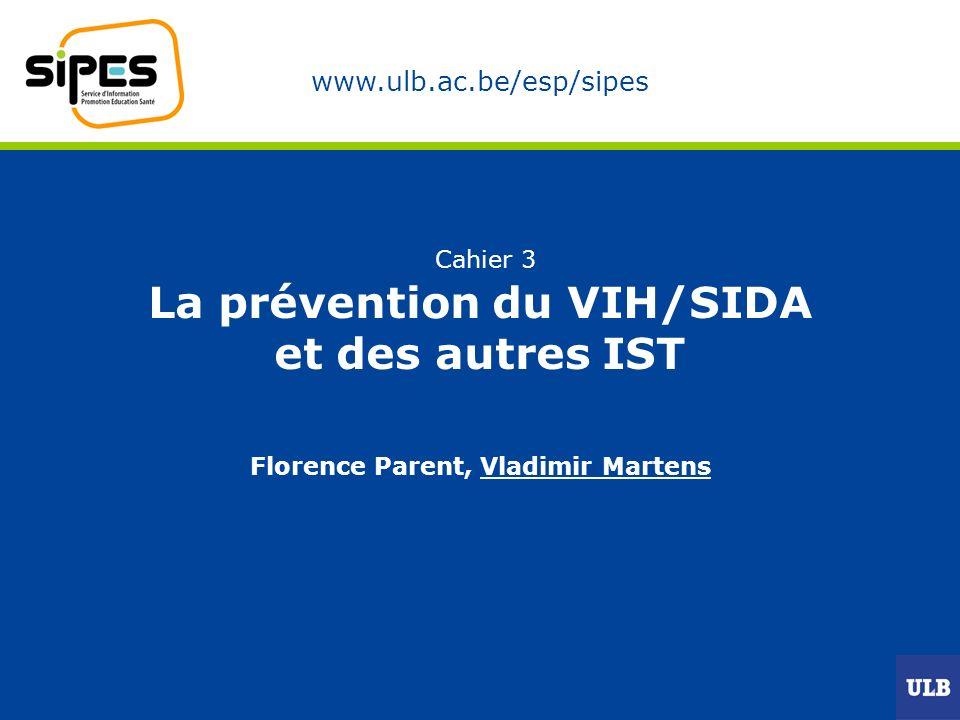 Cahier 3 La prévention du VIH/SIDA et des autres IST