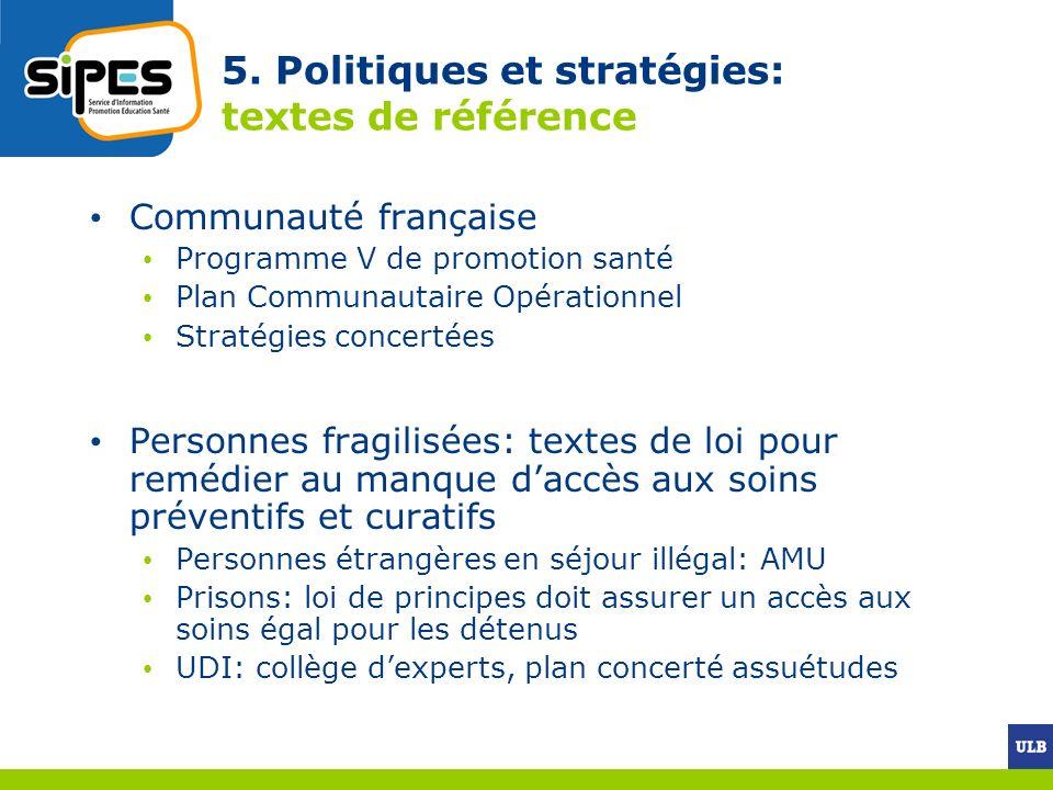 5. Politiques et stratégies: textes de référence