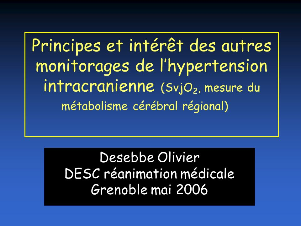 Desebbe Olivier DESC réanimation médicale Grenoble mai 2006
