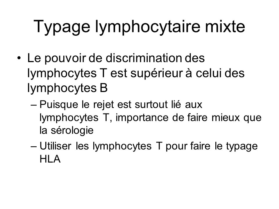 Typage lymphocytaire mixte