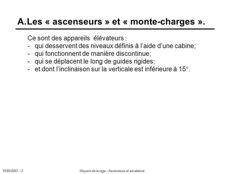 A. Les « ascenseurs » et « monte-charges ».
