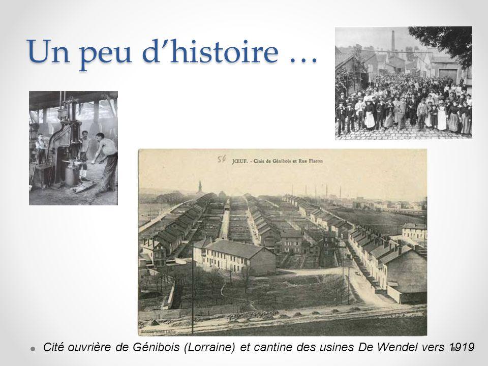 Un peu d'histoire … Cité ouvrière de Génibois (Lorraine) et cantine des usines De Wendel vers 1919