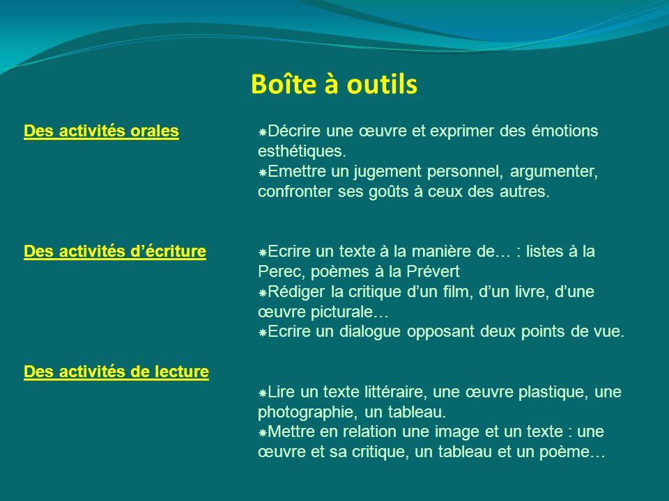 Boîte à outils Des activités orales Des activités d'écriture
