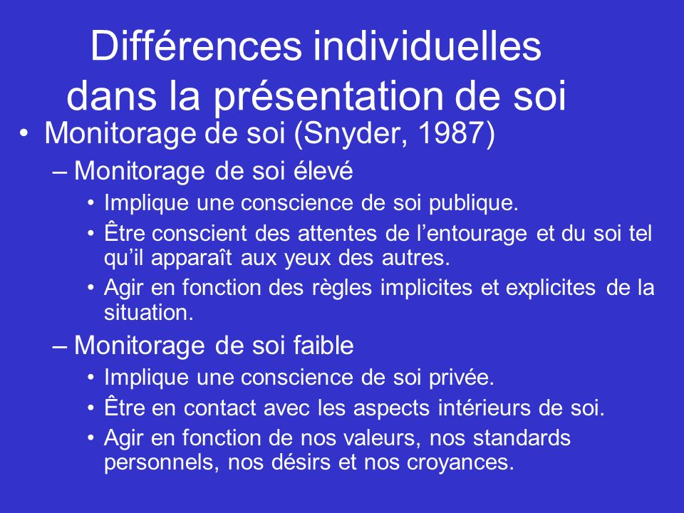 Différences individuelles dans la présentation de soi
