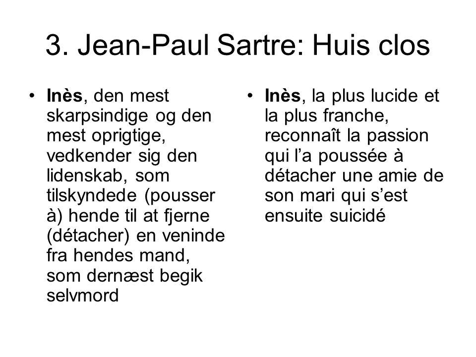 3. Jean-Paul Sartre: Huis clos