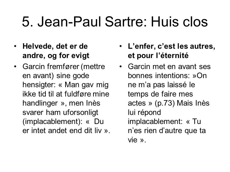 5. Jean-Paul Sartre: Huis clos