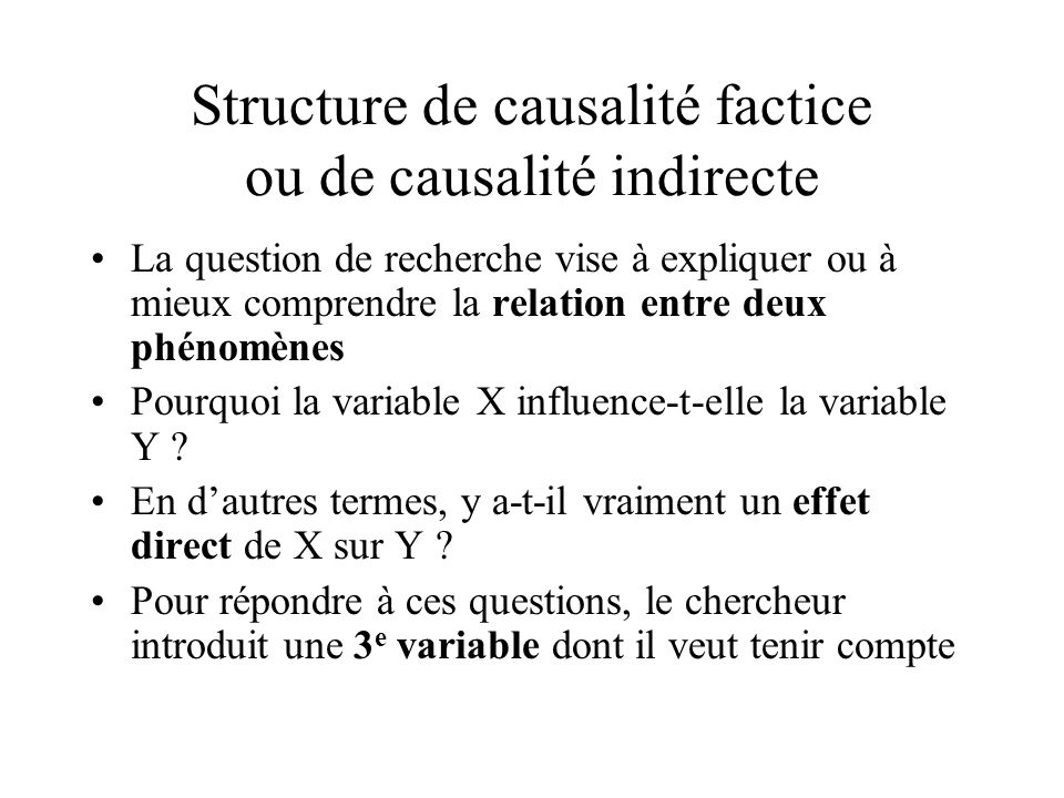 Structure de causalité factice ou de causalité indirecte