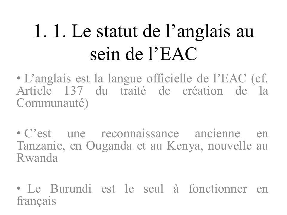 1. 1. Le statut de l'anglais au sein de l'EAC