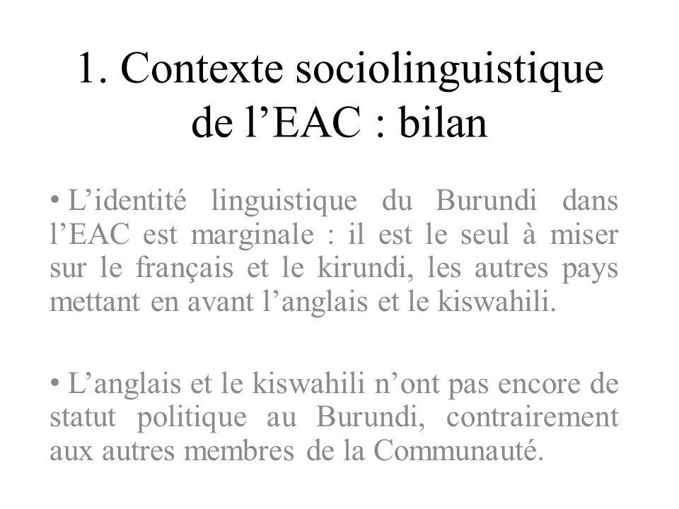 1. Contexte sociolinguistique de l'EAC : bilan