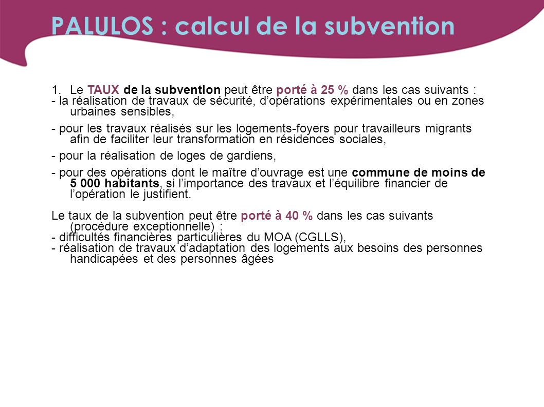 PALULOS : calcul de la subvention
