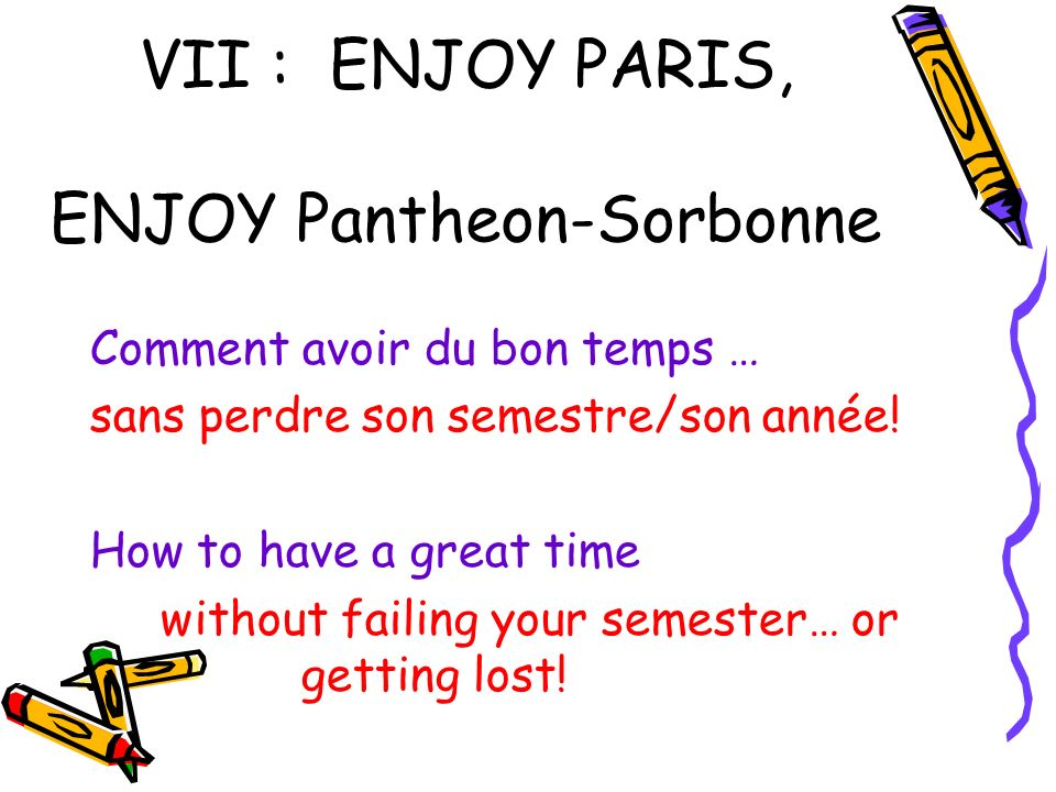 VII : ENJOY PARIS, ENJOY Pantheon-Sorbonne