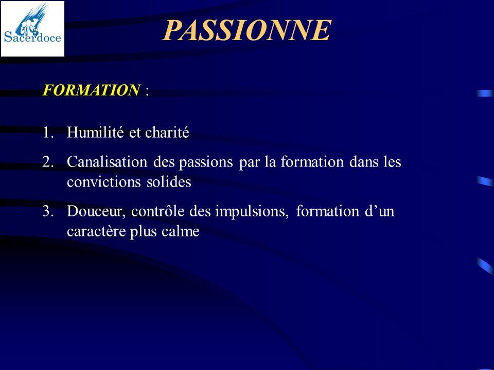 PASSIONNE FORMATION : Humilité et charité