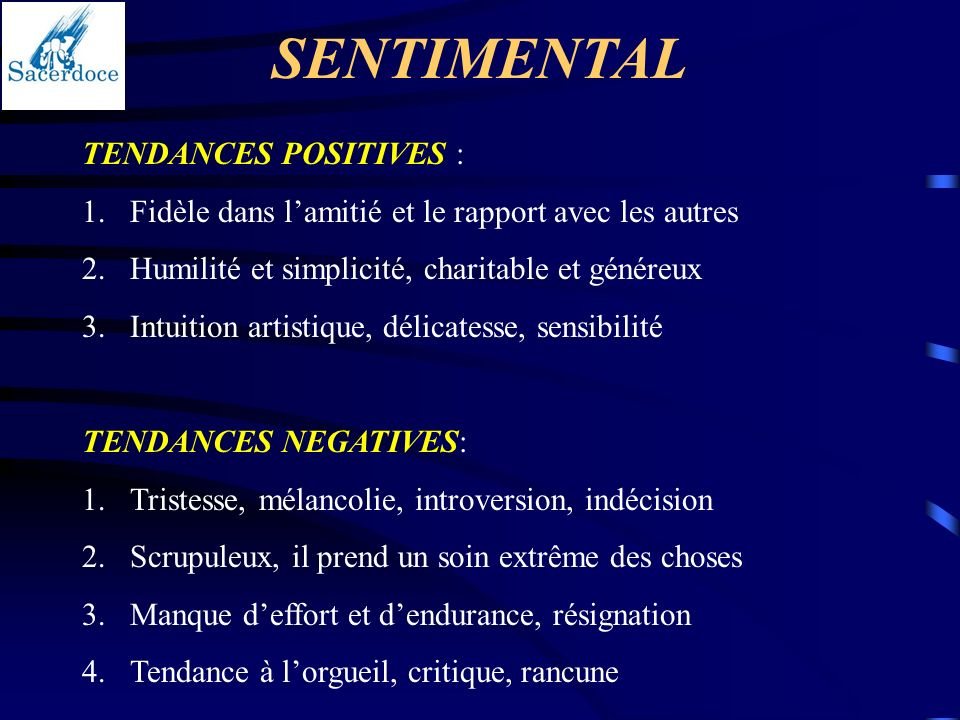 SENTIMENTAL TENDANCES POSITIVES :