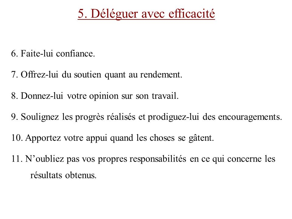 5. Déléguer avec efficacité