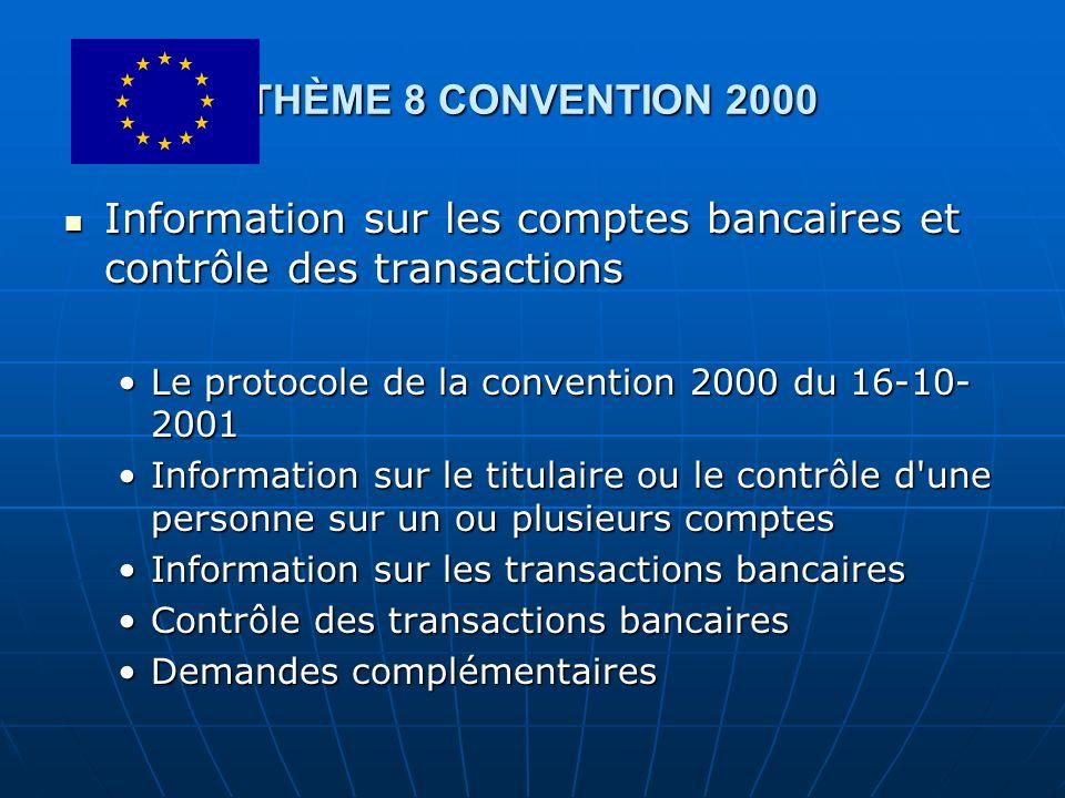 Information sur les comptes bancaires et contrôle des transactions