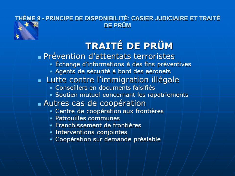 TRAITÉ DE PRÜM Prévention d'attentats terroristes