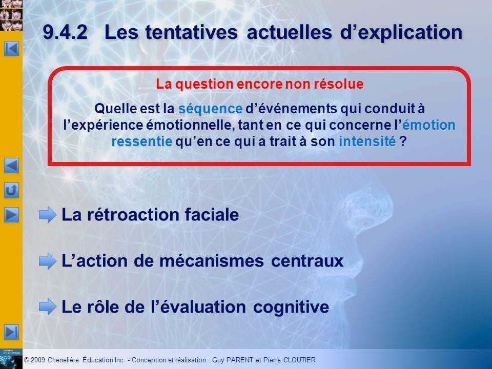 9.4.2 Les tentatives actuelles d'explication