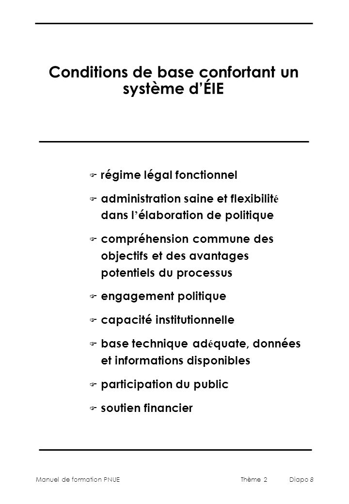 Conditions de base confortant un système d'ÉIE