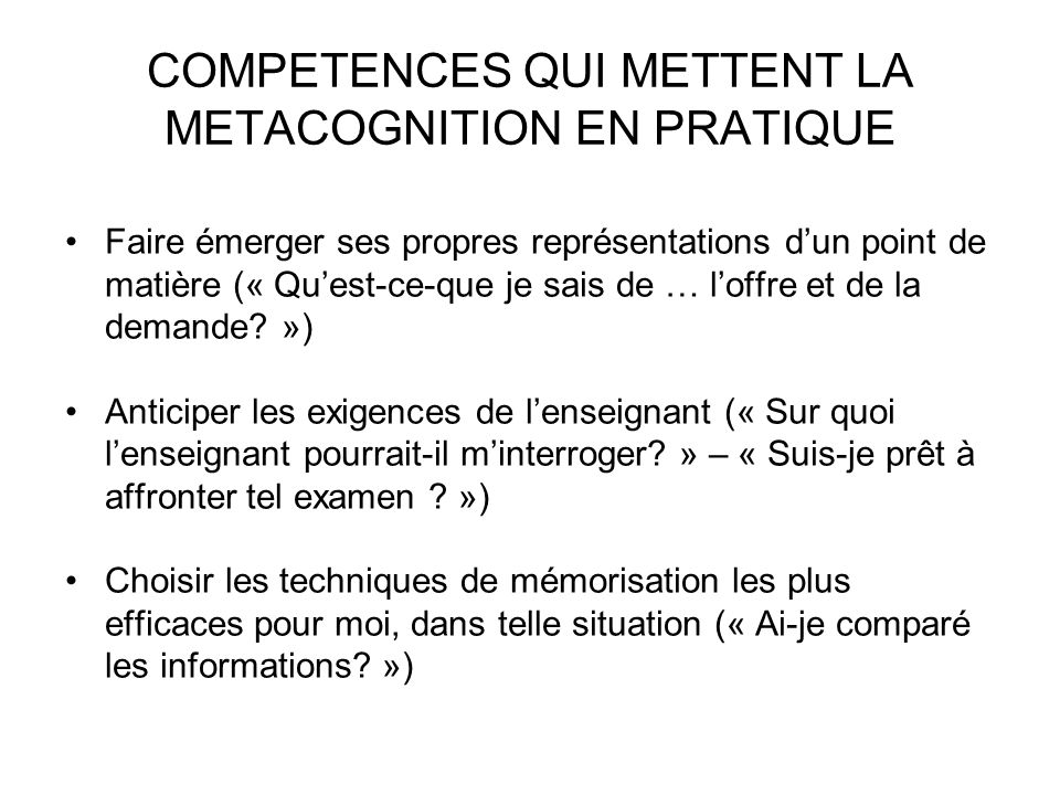 COMPETENCES QUI METTENT LA METACOGNITION EN PRATIQUE