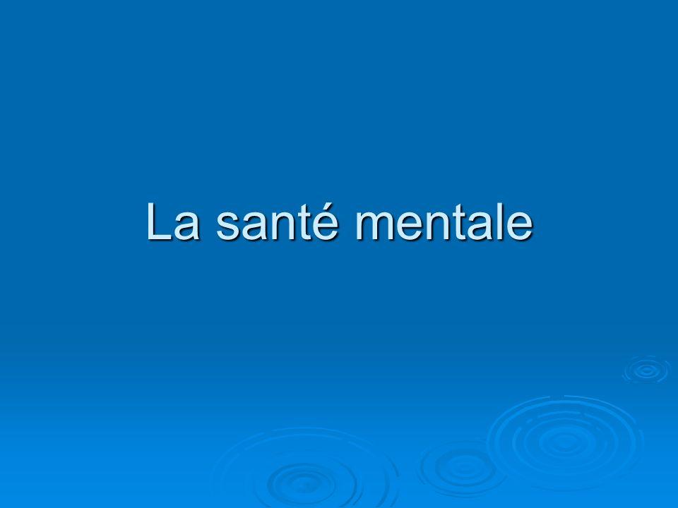 La santé mentale