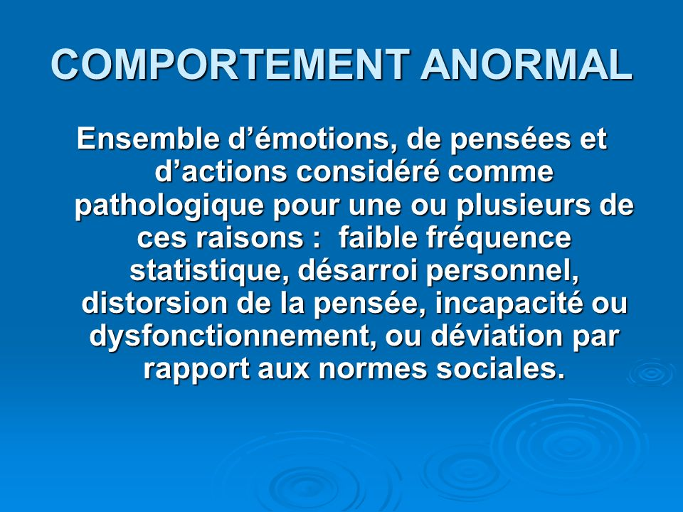 COMPORTEMENT ANORMAL