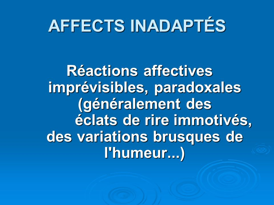 AFFECTS INADAPTÉS