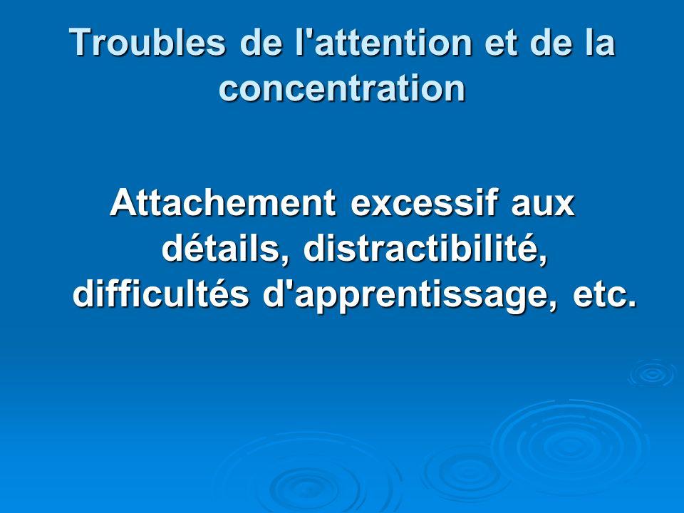 Troubles de l attention et de la concentration