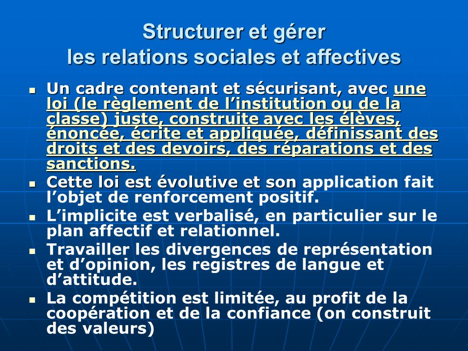 Structurer et gérer les relations sociales et affectives