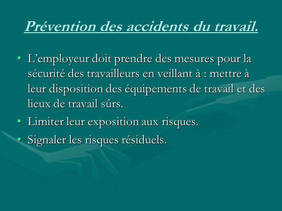 Prévention des accidents du travail.