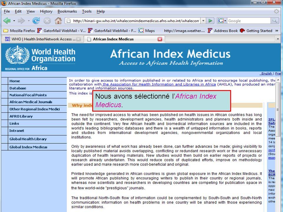 African Index Medicus Nous avons sélectionné l'African Index Medicus.
