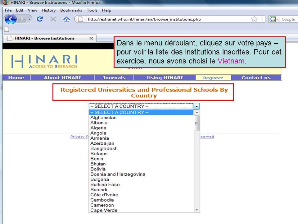 Dans le menu déroulant, cliquez sur votre pays – pour voir la liste des institutions inscrites.