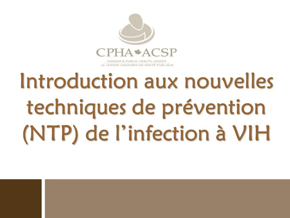 Introduction aux nouvelles techniques de prévention (NTP) de l'infection à VIH