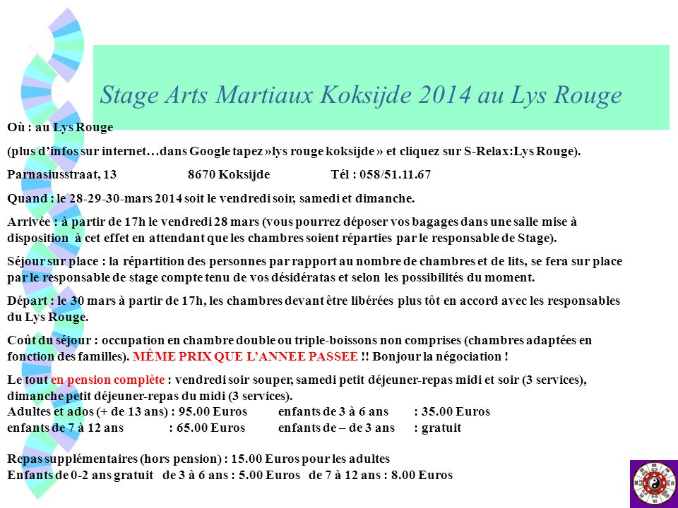 Stage Arts Martiaux Koksijde 2014 au Lys Rouge