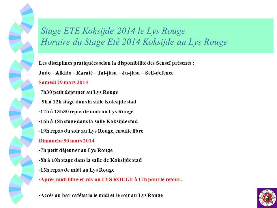 Stage ETE Koksijde 2014 le Lys Rouge Horaire du Stage Eté 2014 Koksijde au Lys Rouge