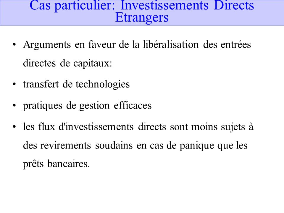 Cas particulier: Investissements Directs Etrangers